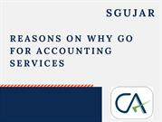 Reasons on Why Go For Accounting Services