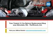 How Much Does a Car Battery Replacement Cost near Silverdale, WA?