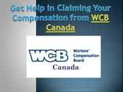 Get Help in Claiming Your Compensation from WCB Canada