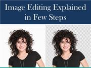 Image Editing Explained in Few Steps