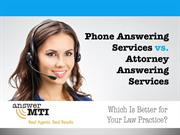 Phone Answering Services vs. Attorney Answering Services: Which Is Bet