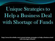 Unique Strategies to Help a Business Deal with Shortage of Funds