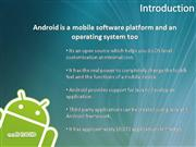 Outsource Android, Android Application