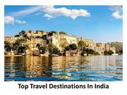 Top Travel Destinations In India