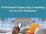 Professional Engineering Consulting Services In Melbourne