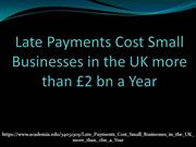 Late Payments Cost Small Businesses in the UK more than £2 bn a Year