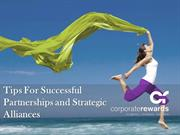 Tips For Successful Partnerships and Strategic Alliances