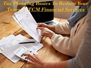 Tax Planning Basics to Reduce Your Taxes