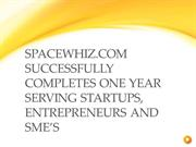 Spacewhiz.com successfully completes one year serving startups