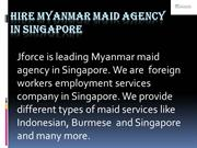 Hire Myanmar maid Agency in Singapore