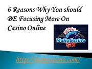 6 Reasons Why You should BE Focusing More on casino online