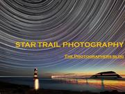 PPT on star trail photography | The Photographers Blog