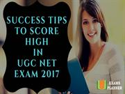 Success Tips to Score High in UGC NET Exam 2017