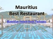 Best Restaurant in Mauritius | During Mauritius Honeymoon Packages