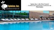 Spinieo Inc. is the Most Trusted Commercial Construction Contractors i