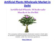 Get the best from artificial plants wholesale market in Delhi
