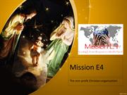Mission E4 works as a consultant