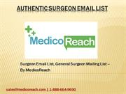 Check Out Surgeons Email List at MedicoReach