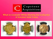 What to Consider While Starting the Collection of Ancient Gold Coins