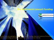 Pre Settlement Lawsuit Funding