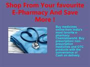 Shop From Your favourite E-Pharmacy And Save More