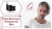 Cole Skin Care Products For Men