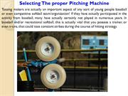 Selecting The proper Pitching Machine