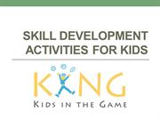 Skill development activities for kids
