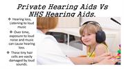 Private Hearing Aids Vs NHS Hearing Aids.