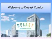 Book your luxury Dueast condos in Toronto Dueast Condos