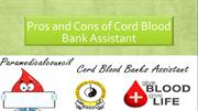 Pros and Cons of Cord Blood Bank Assistant