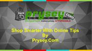 Shop Smarter With Compare Prices Online Tips By Prysey