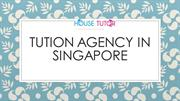 Tuition Agency - Tutor Singapore - Private Tutors in Singapore