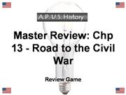 Review Game Chp 13 - Road to Civil War