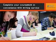 Complete your coursework in convenience with writing service