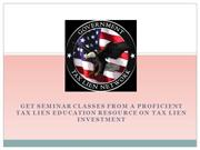 Get Seminar from Tax Lien Education Resource on Tax Lien Investment