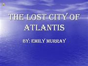 The Lost City Of Atlantis (3:31)