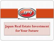Japan Real Estate Investment for Your Future