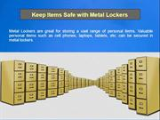 Keep Items Safe with Metal Lockers