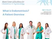 What is Endometriosis? A Patient Overview