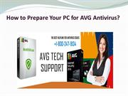 How to Prepare Your PC for AVG Antivirus?