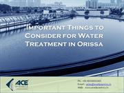 Important Things to Consider for Water Treatment in Orissa