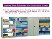 Important Things To Consider When Buying Metal Shelving