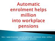 Automatic enrolment helps million into workplace pensions
