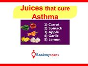 Stay Healthy!- Cure Asthma with these Juices - BookMyScans