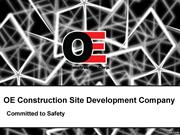 OE Construction is commercial site development industry since 2006