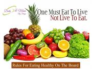 Rules For Eating Healthy On The Board