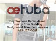 Buy Womens Denim Jeans Directly from Budding Designers & Manufacturers