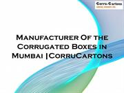 Manufacturer Of the Corrugated Boxes in Mumbai |CorruCartons