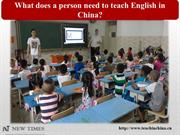 What does a person need to teach English in China
